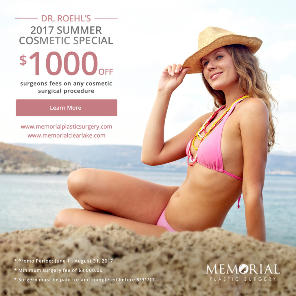 2017 Summer Cosmetic Special by Memorial Plastic Surgery group.